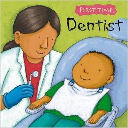 Dentist (First Time) | Author, Illustrator: Jess Stockham | Age Group: 2+