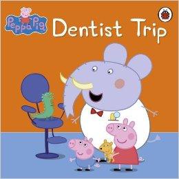 3.Dentist Trip (Peppa Pig) | Author: Lady Bird | Age Group: 3+